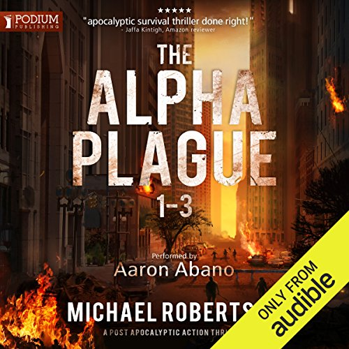 The Alpha Plague, Books 1-3 audiobook cover art