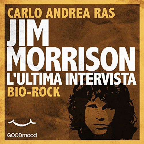 Jim Morrison. L'ultima intervista copertina