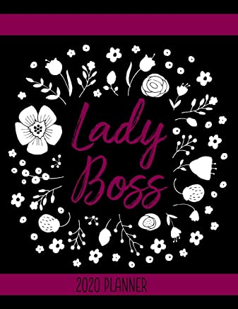 Lady Boss 2020 Planner: Planners for home, school and business