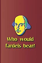 Who would fardels bear?: A quote from