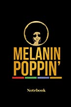 Melanin Poppin Notebook: Lined journal for colored and latin people, hairstyle and afro fans - paperback, diary gift for men, women and children