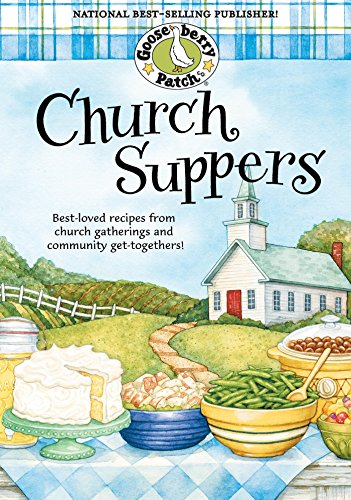 Church Suppers (Everyday Cookbook Collection) by [Gooseberry Patch]