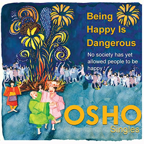 Being Happy Is Dangerous audiobook cover art