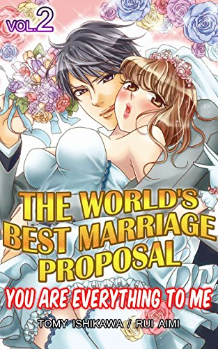 The World's Best Marriage Proposal Vol.2 (TL Manga): You Are Everything To Me (English Edition)
