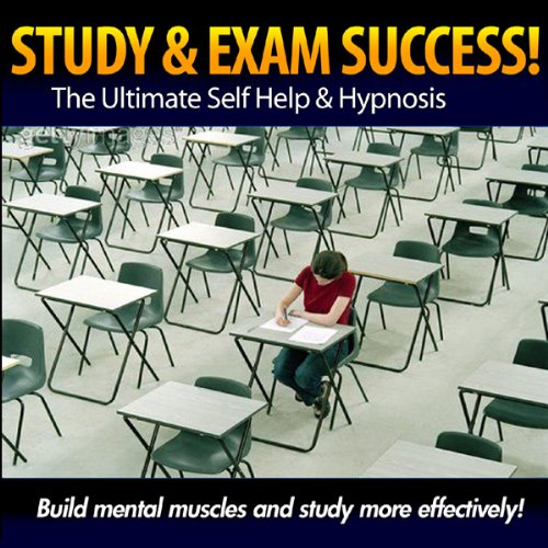 Study and Exam Success - Build Mental Muscles & Study More Effectively cover art