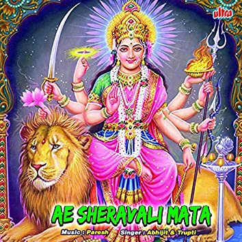 Ae Sheravali Mata
