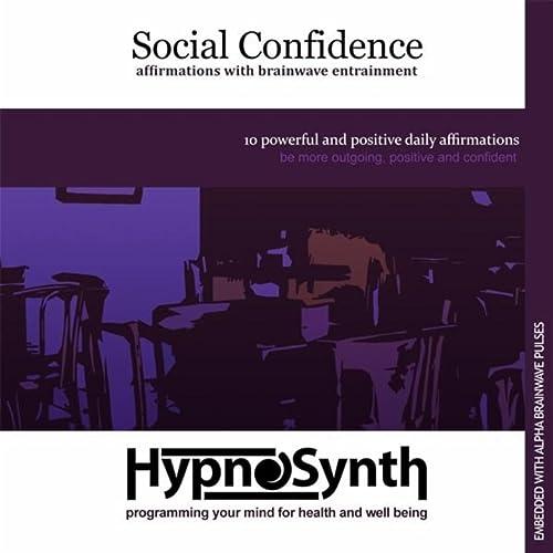become more socially confident