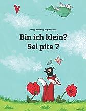 Bin ich klein? Sei pita ?: Zweisprachiges Bilderbuch Deutsch-Okzitanisch (zweisprachig/bilingual)