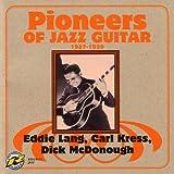 Pioneers Of Jazz Guitar - 1927-1939