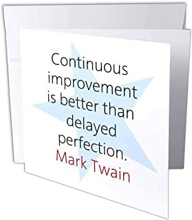 3dRose Greeting Card Mark Twain Quotes - Continuous Improvement is, 6 x 6
