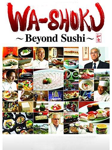 Wa-shoku: Beyond Sushi