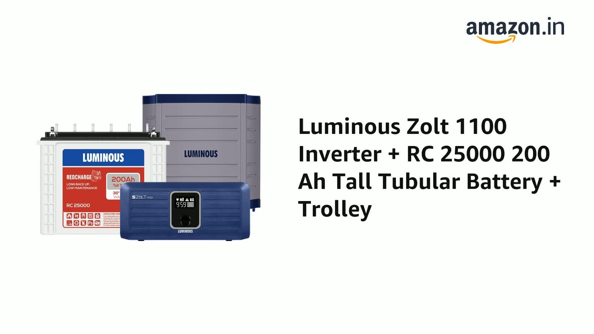 Luminous Zolt 1100 Inverter + RC 25000 200 Ah Tall Tubular Battery + Trolley (Blue) 2021 June Value for money, longer life and less maintenance