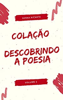 Colação: Descobrindo a poesia (Portuguese Edition)