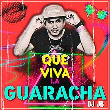 Qué Viva la Guaracha