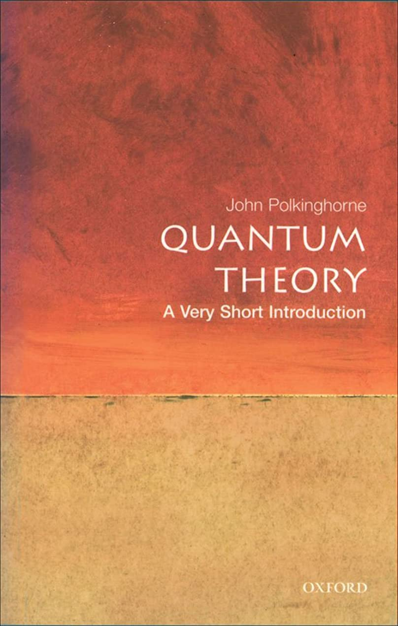 十宿命カラスQuantum Theory: A Very Short Introduction (Very Short Introductions Book 69) (English Edition)