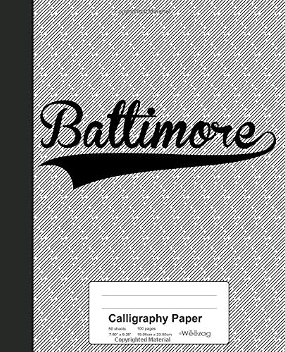 Calligraphy Paper: BALTIMORE Notebook (Weezag Calligraphy Paper Notebook)