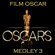 Film Oscar Medley 3: Also Sprach Zarathustra / Escape From New York / Maria / Speak Softly Love / Maniac / Tubular Bells / Escape / Independence Day / Star Wars / When You Say Nothing at All / Mission Impossible