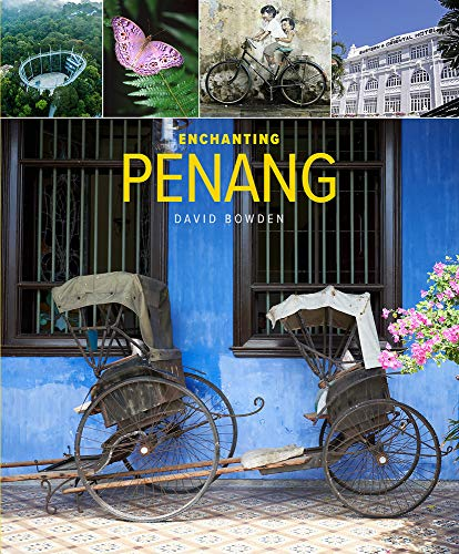 Enchanting Penang (Enchanting Asia)