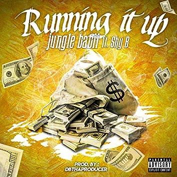 Running It Up (feat. Shy B)