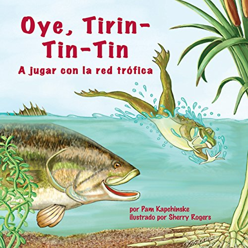 Oye, Tirin-Tin-Tin: A Jugar con la Red Trófica [Hey, Tirin-Tin-Tin : A Play with the Food Web]  Audiolibri