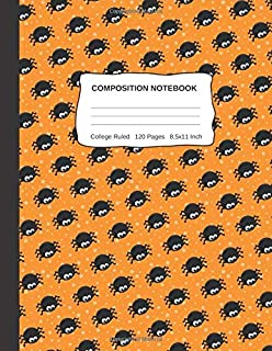 Compositon Notebook: Wide College Ruled Halloween Cute Spider Orange Pattern Paper Notebook For Kids Teens Students For School Or Home Schooling