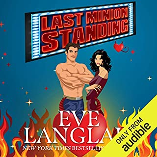 Last Minion Standing                   By:                                                                                                                                 Eve Langlais                               Narrated by:                                                                                                                                 Ava Erickson,                                                                                        Josh Goodman                      Length: 3 hrs and 2 mins     33 ratings     Overall 4.4