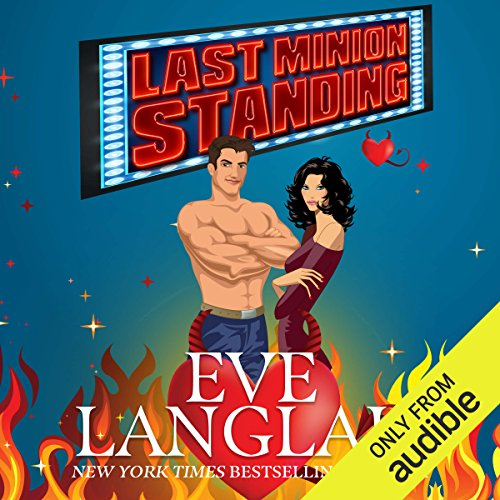 Last Minion Standing                   Written by:                                                                                                                                 Eve Langlais                               Narrated by:                                                                                                                                 Ava Erickson,                                                                                        Josh Goodman                      Length: 3 hrs and 2 mins     2 ratings     Overall 4.5