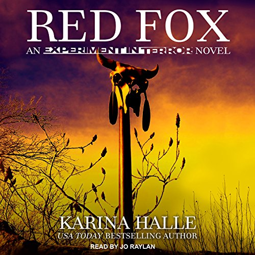 Red Fox     Experiment in Terror Series, Book 2              By:                                                                                                                                 Karina Halle                               Narrated by:                                                                                                                                 Jo Raylan                      Length: 8 hrs and 46 mins     40 ratings     Overall 4.5
