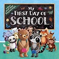 My First Day of School: Padded Board Book