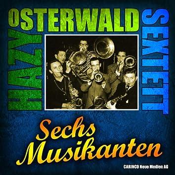 Hazy Osterwald Sextett - Sechs Musikanten