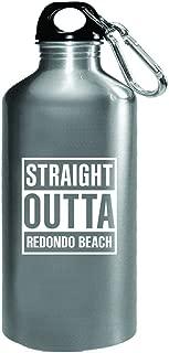 Straight Outta Redondo Beach City Cool Gift - Water Bottle