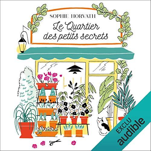 Le quartier des petits secrets audiobook cover art