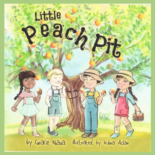 Little Peach Pit Audiobook By Grace Nava cover art