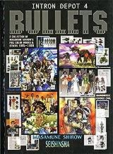 Intron Depot 4: Bullets (v. 4) Paperback – October 19, 2004