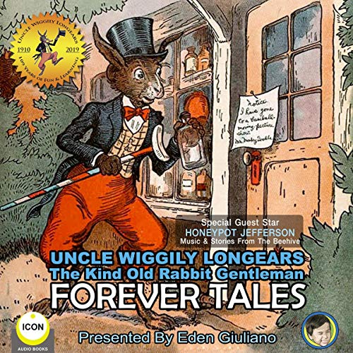 Uncle Wiggily Longears the Kind Old Rabbit Gentleman: Forever Tales cover art