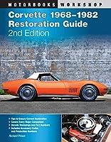 Corvette 1968-1982 Restoration Guide, 2nd Edition (Motorbooks Workshop)