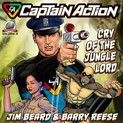 Captain Action: Cry of the Jungle Lord audiobook cover art