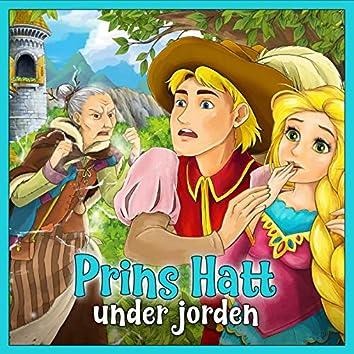 Prins Hatt under jorden