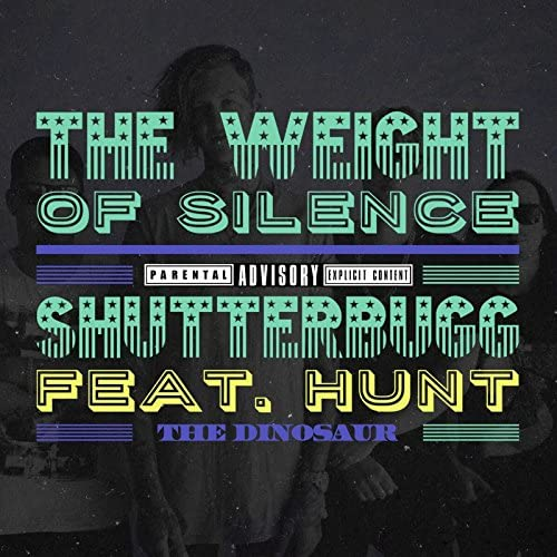 The Weight of Silence feat. Hunt the Dinosaur