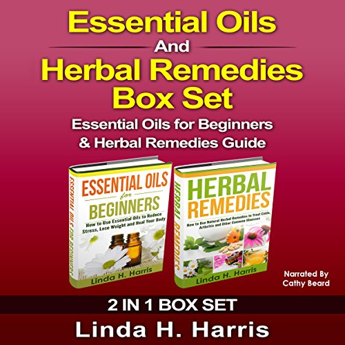 Essential Oils and Herbal Remedies Set audiobook cover art