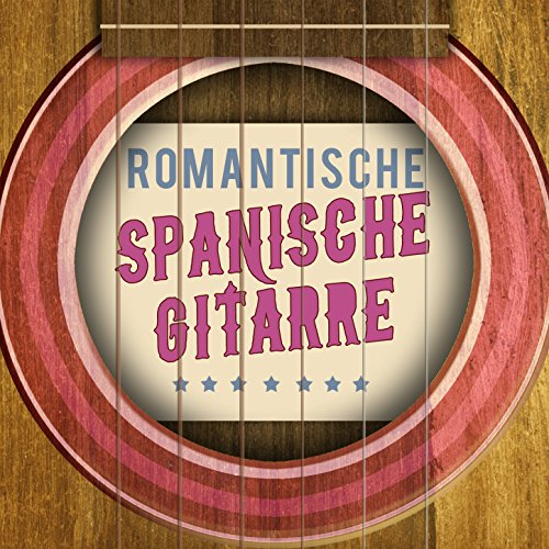 Romantische Spanische Gitarre