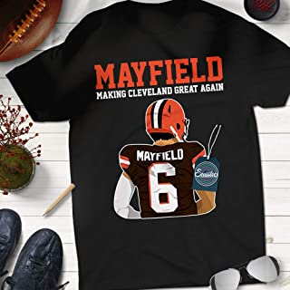 Mayfield Make Cleveland Great Again Baker No.6 Brownies Football Fan Jersey Shirt Customized Handmade Short Sleeve | Premium Short Sleeve | Long Sleeve | Hoodie | Sweatshirt | Adult Tank