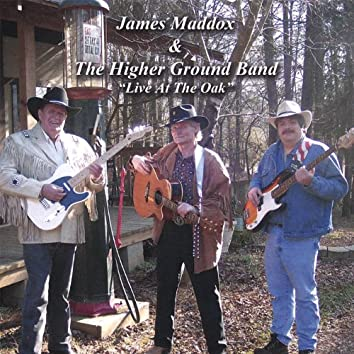 James Maddox & the Higher Ground Band Live At the Oak