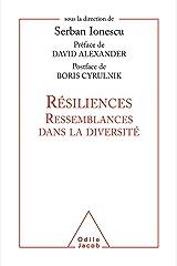 Résiliences: Ressemblances dans la diversité (OJ.PSYCHOLOGIE) Format Kindle
