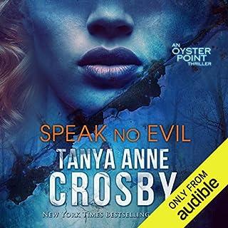 Speak No Evil     The Aldridge Sisters, Book 1              Autor:                                                                                                                                 Tanya Anne Crosby                               Sprecher:                                                                                                                                 Julie McKay                      Spieldauer: 10 Std. und 23 Min.     Noch nicht bewertet     Gesamt 0,0