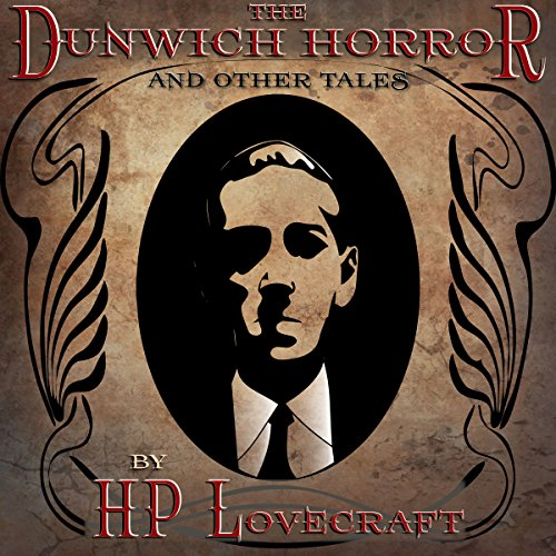 The Dunwich Horror and Other Tales audiobook cover art
