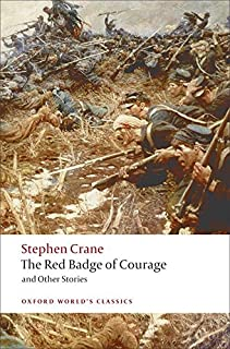 The Red Badge of Courage and Other Stories (Oxford World's Classics)