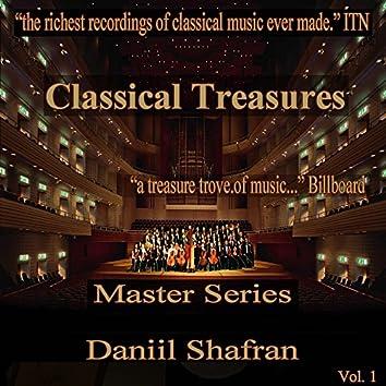 Classical Treasures Master Series - Daniil Shafran, Vol. 1