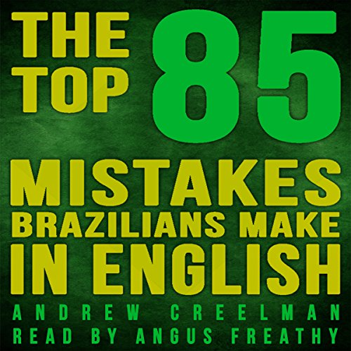 The Top 85 Mistakes Brazilians Make in English audiobook cover art