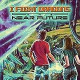 The Near Future [LP] [Green w/ Blue Swirl] -  I Fight Dragons, Vinyl